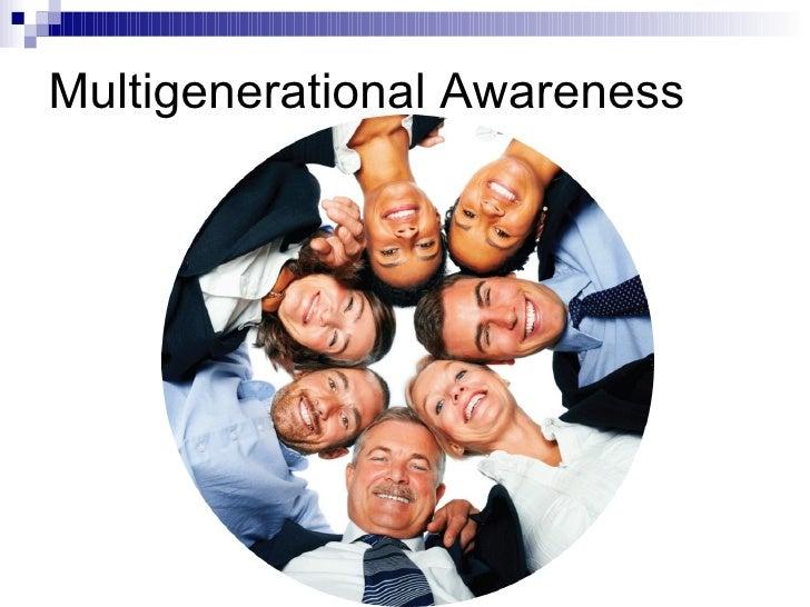 Multigenerational Awareness