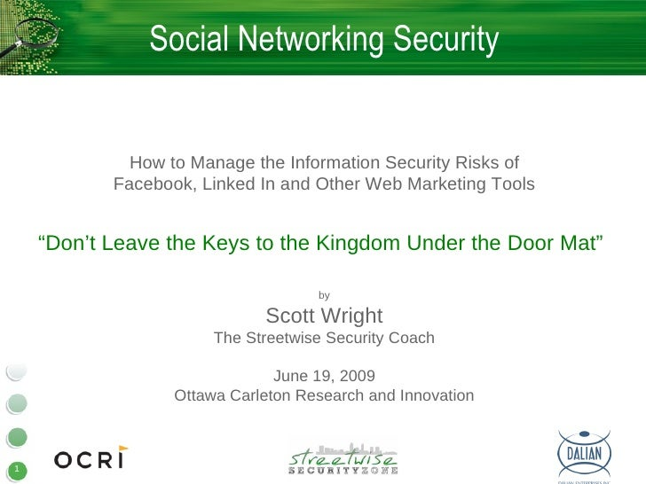 Social Networking Security                How to Manage the Information Security Risks of            Facebook, Linked In a...