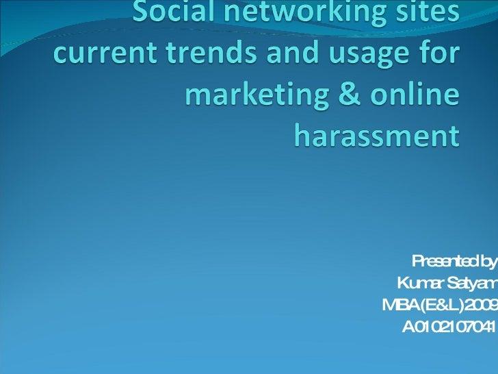 Presented by Kumar Satyam MBA(E&L)2009 A0102107041