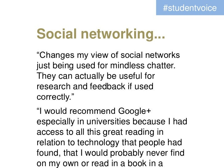 """#studentvoiceSocial networking...""""Changes my view of social networksjust being used for mindless chatter.They can actually..."""