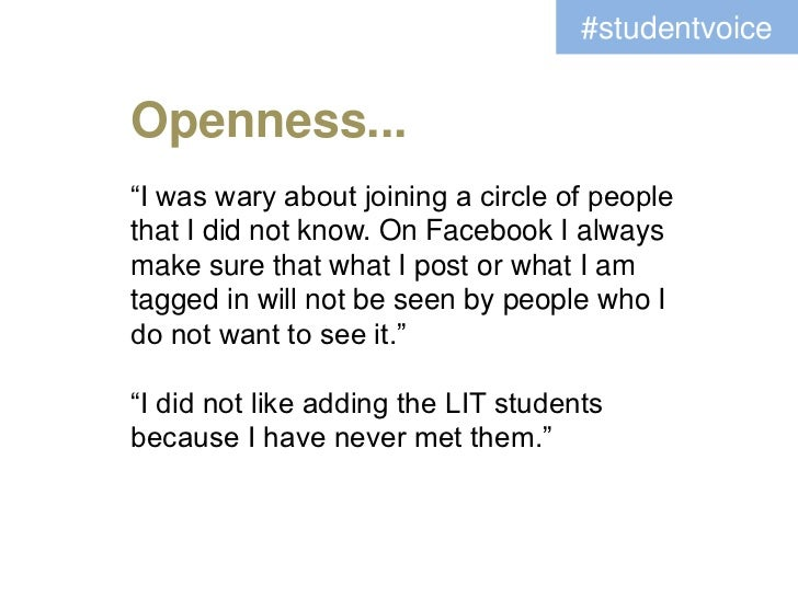 """#studentvoiceOpenness...""""I was wary about joining a circle of peoplethat I did not know. On Facebook I alwaysmake sure tha..."""