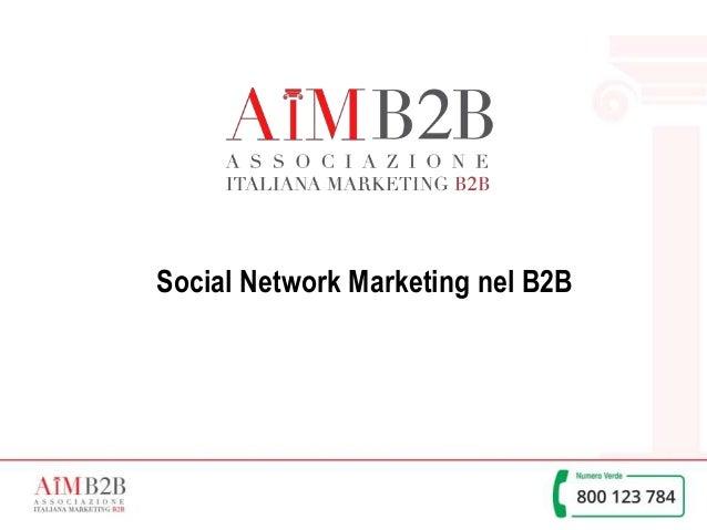 1 Social Network Marketing nel B2B