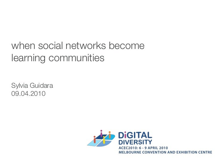 when social networks become learning communities  Sylvia Guidara 09.04.2010