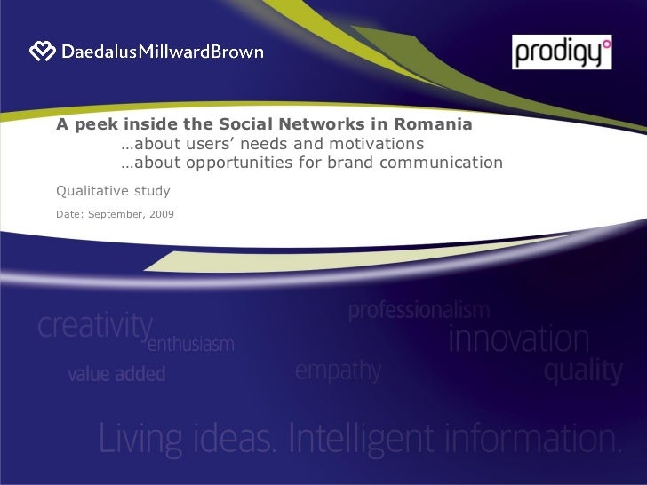 "A peek inside the Social Networks in Romania       …about users"" needs and motivations       …about opportunities for bran..."