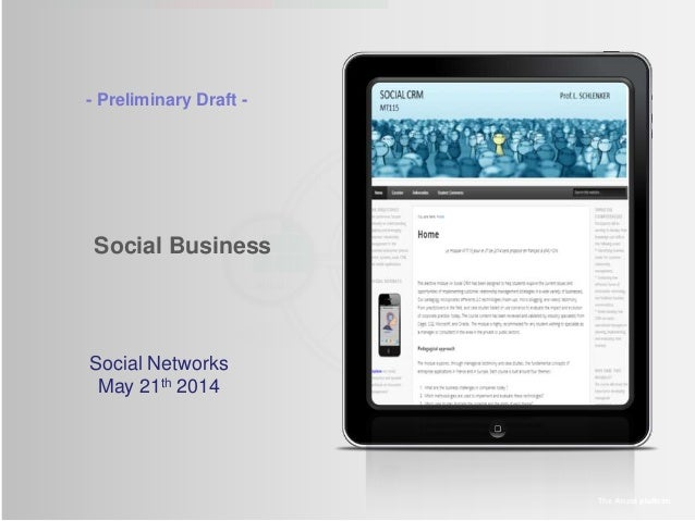 Social Business The Amaté platform Social Networks May 21th 2014 - Preliminary Draft -