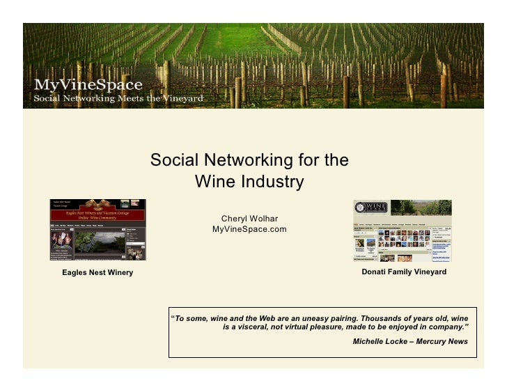 Social Networking for the                           Wine Industry                                    Cheryl Wolhar        ...