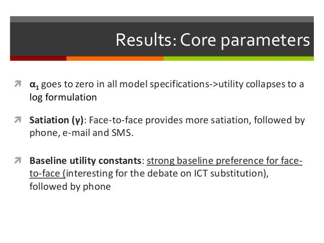 Results:Core parameters  α1 goes to zero in all model specifications->utility collapses to a log formulation  Baseline u...