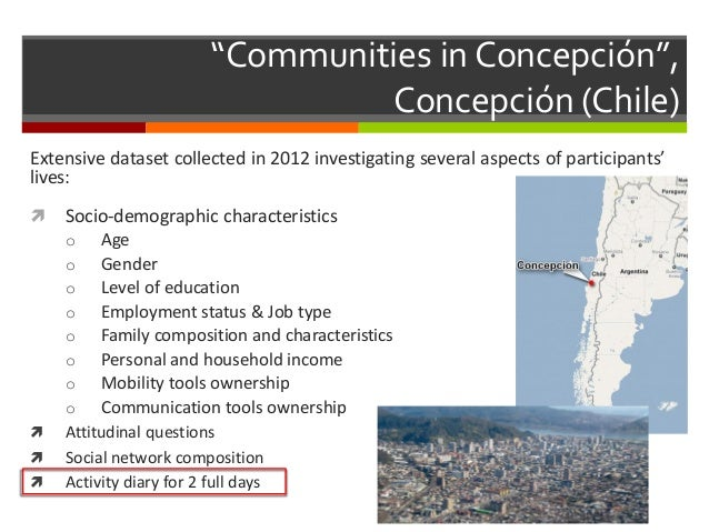 """""""Communities in Concepción"""", Concepción (Chile) Extensive dataset collected in 2012 investigating several aspects of parti..."""