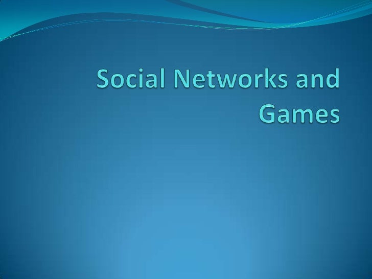 Social Networks and Games<br />