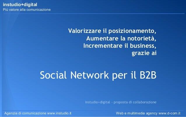 instudio+digital Più valore alla comunicazione  Valorizzare il posizionamento, Aumentare la notorietà, Incrementare il bus...