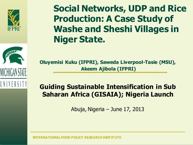 INTERNATIONAL FOOD POLICY RESEARCH INSTITUTESocial Networks, UDP and RiceProduction: A Case Study ofWashe and Sheshi Villa...