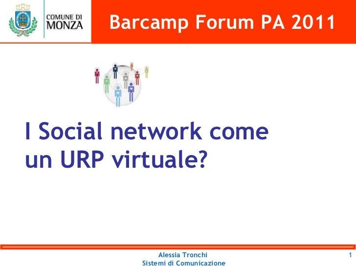 I Social network come un URP virtuale? Barcamp Forum PA 2011