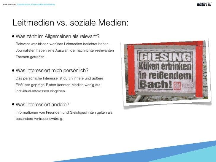 www.noeo.com Gesellschaft für Kommunikationsentwicklung               Leitmedien vs. soziale Medien:         • Was zählt i...