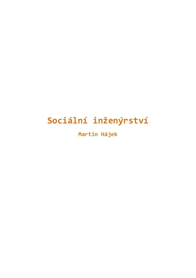 Sociální inženýrství      Martin Hájek