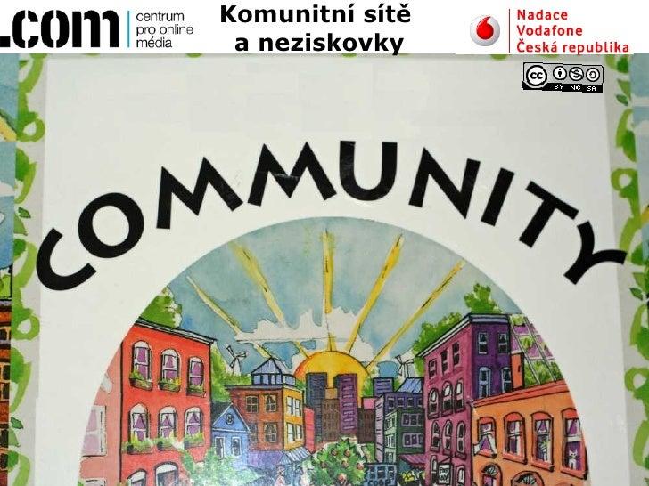 Komunitní sítě  a neziskovky