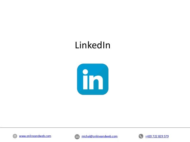 +420 722 829 579michal@onlineandweb.comwww.onlineandweb.com LinkedIn