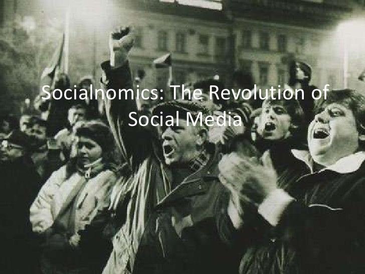 Socialnomics: The Revolution of Social Media<br />