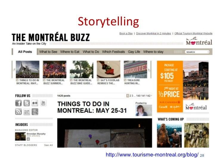 Storytelling     http://www.tourisme-montreal.org/blog/ 28