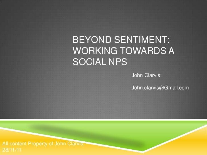 BEYOND SENTIMENT;                               WORKING TOWARDS A                               SOCIAL NPS                ...