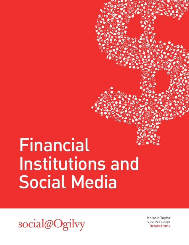 FinancialInstitutions andSocial Media                   Melanie Taylor                   Vice President                   ...
