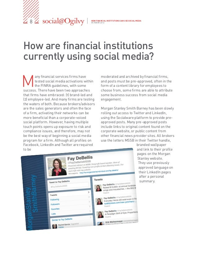 8                                      HOW FINANCIAL INSTITUTIONS CAN USE SOCIAL MEDIA                                    ...