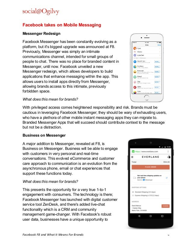 ! Facebook(F8(and(What(It(Means(For(Brands( 4! Facebook takes on Mobile Messaging Messenger Redesign!! Facebook Messenger ...