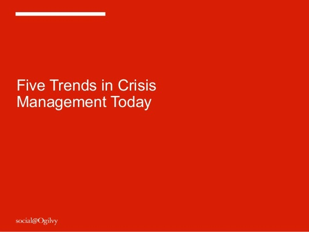 Five Trends in CrisisManagement Today