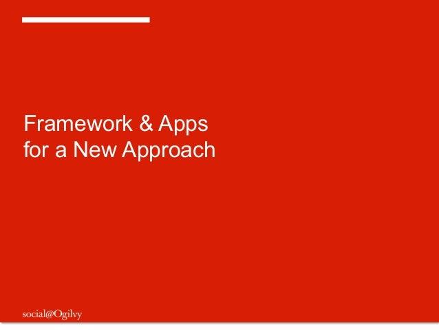 Framework & Appsfor a New Approach