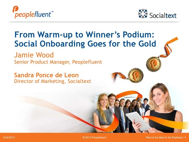 From Warm-up to Winner's Podium:        Social Onboarding Goes for the Gold        Jamie Wood        Senior Product Manage...