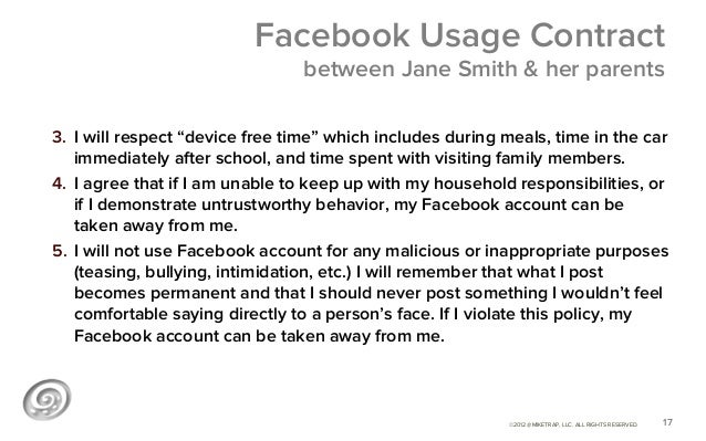 """Facebook Usage Contract                                 between Jane Smith & her parents3. I will respect """"device free ti..."""