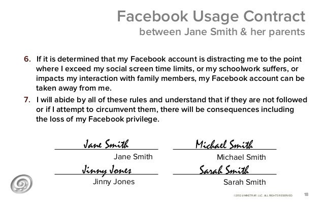 Facebook Usage Contract                                  between Jane Smith & her parents6. If it is determined that my F...