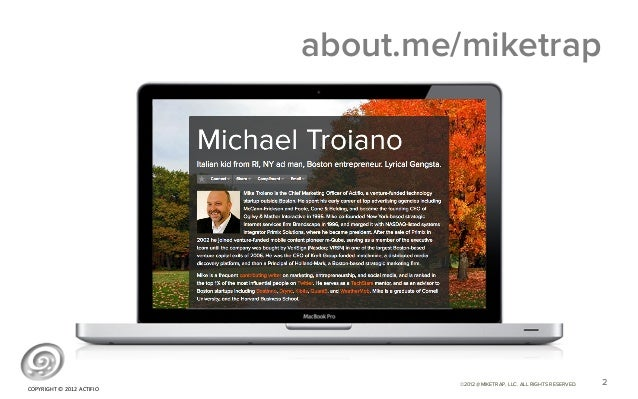 about.me/miketrap                                                ©2012 @MIKETRAP, LLC. ALL RIGHTS RESERVED.   2COPYRIGHT ...