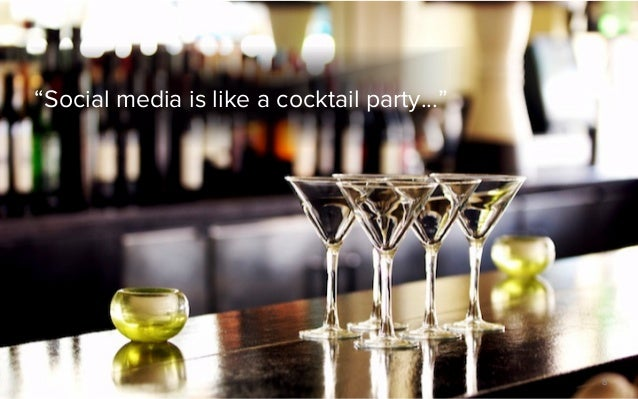 """""""Social media is like a cocktail party...""""                                             ©2012 @MIKETRAP, LLC. ALL RIGHTS RE..."""