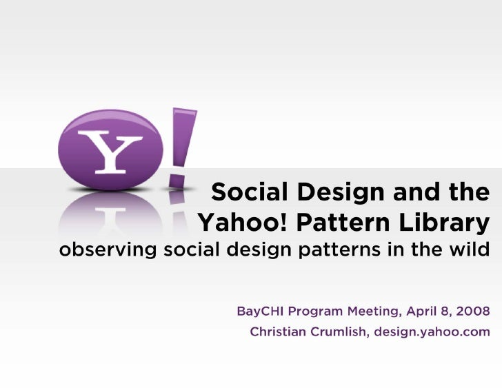 Social Design and the Yahoo! Pattern Library