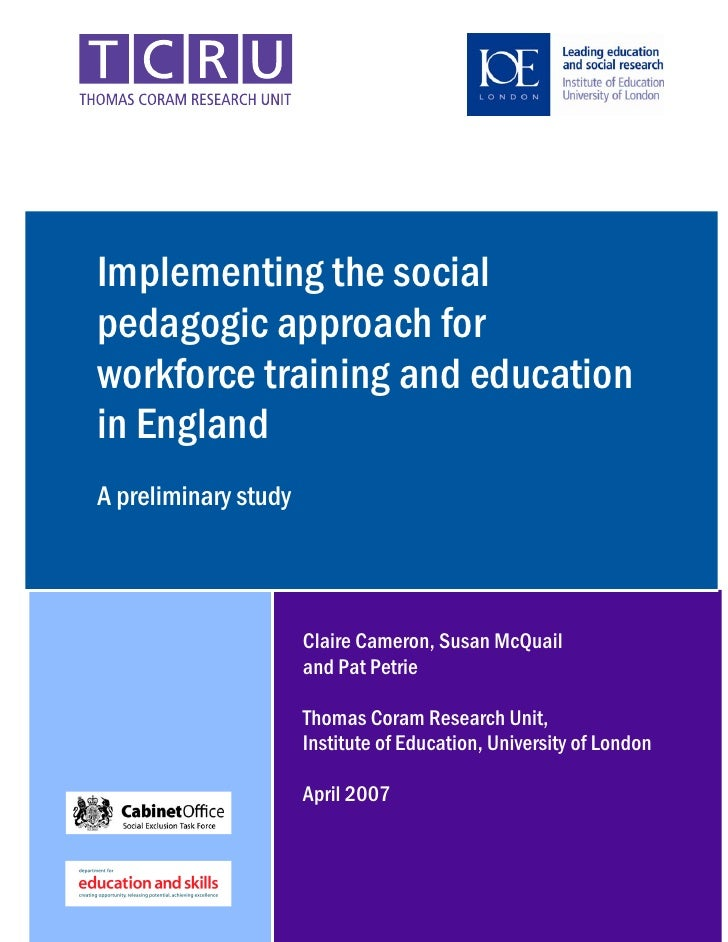 Implementing the social pedagogic approach for workforce training and education in England A preliminary study            ...