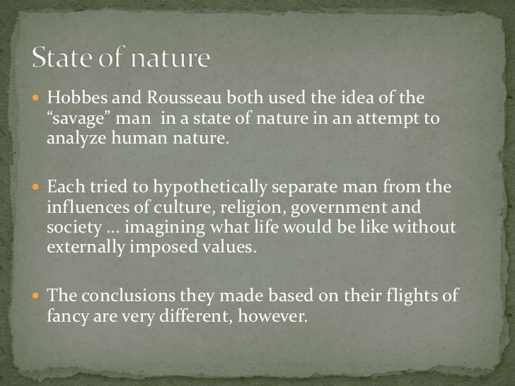 the basis of thomas hobbes conception of the state of nature Human nature and the state in hobbes 1 thomas hobbes the foundation must be another conception of nature the.