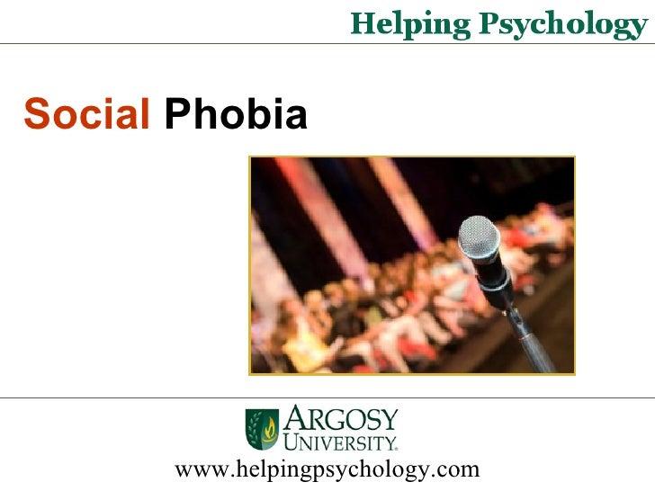 www.helpingpsychology.com Social  Phobia
