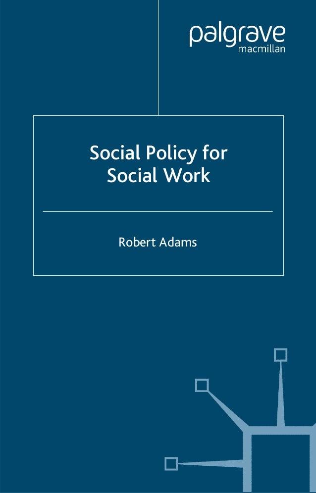 Social Policy for Social Work Robert Adams