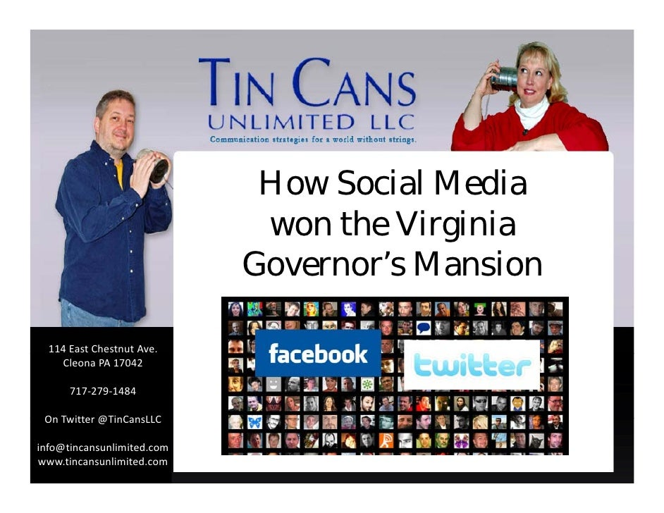 How Social Media                              won the Virginia                             Governor's Mansion    114East...