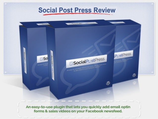 Social Post Press is a WordPress plugin that lets youadd email optin forms & videos inside the FacebookNewsfeed. This revo...