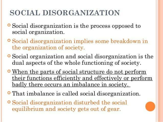 the theory of social disorganization Though the social disorganization theory can't explain all elements of crime, it is undeniable that society has some effect on criminal behavior the only debate is how much of an effect that is.