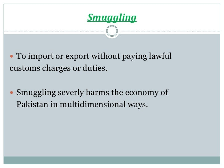 smuggling in pakistan essay
