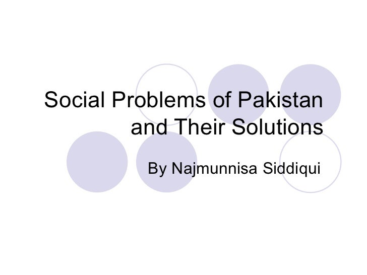 Social Problems of Pakistan and Their Solutions By Najmunnisa Siddiqui