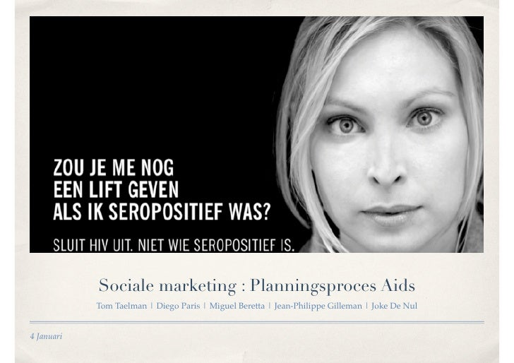 Sociale marketing : Planningsproces Aids             Tom Taelman | Diego Paris | Miguel Beretta | Jean-Philippe Gilleman |...