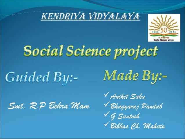 Kendriya vidyalaya  Smt. R.P Behra Mam  Aniket Sahu Bhagyaraj Pandab G.Santosh Bibhas Ch. Mahato