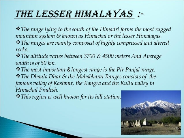 (iii) The Shivalik rang e s •  The Shivalik Hills or Range are the southernmost and geologically youngest east-west mounta...