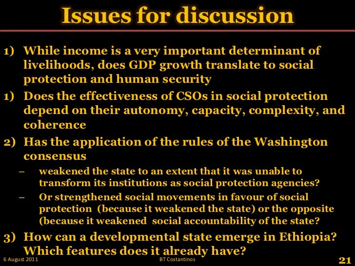 Issues for discussion <br />While income is a very important determinant of livelihoods, does GDP growth translate to soci...