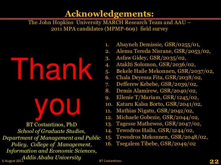 22<br />Acknowledgements: <br />The John Hopkins  University MARCH Research Team and AAU – 2011 MPA candidates (MPMP-609) ...
