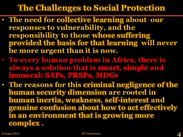 The Challenges to Social Protection<br />The need for collective learning about  our responses to vulnerability, and the r...