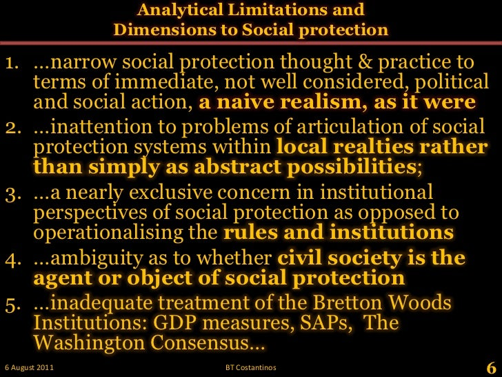 Analytical Limitations and Dimensions to Social protection <br />…narrow social protection thought & practice to terms of ...